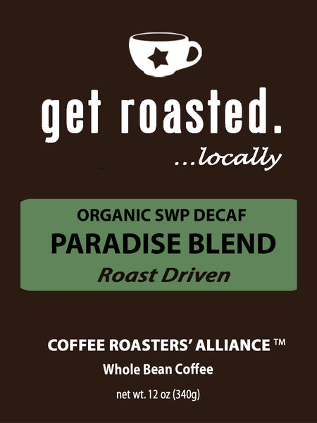 Paradise Blend Organic SWP Decaf- A Roast Driven Coffee 12oz.