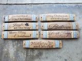 Holiday Wine Stave Signs - Variety of Sayings!
