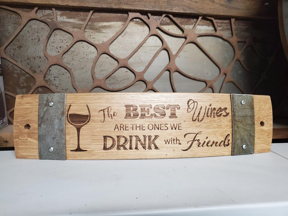 Wine Barrel Stave Sign - The Best Wines