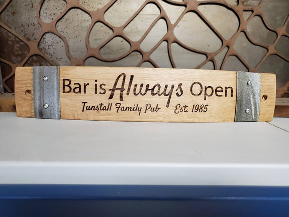 Bar is Always Open - Personalized Family Bar Sign