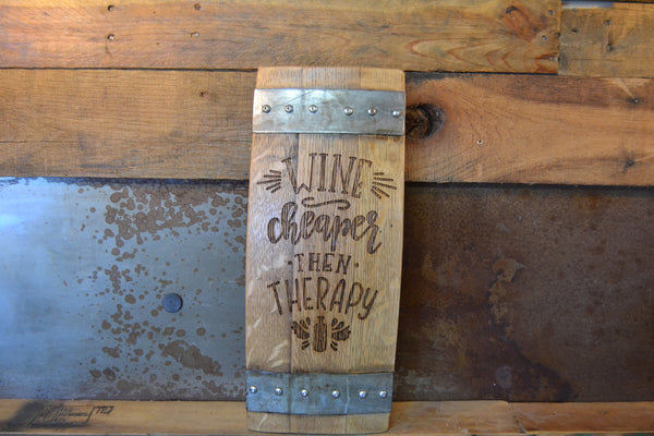 Wine Cheaper than Therapy Wine Barrel Stave Sign/Laser Engraved/Laser Engraving/Personalized/Wedding/Wall Art/Wall Hanging/Free Shipping