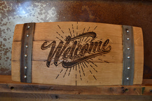 Welcome Wine Barrel Stave Sign