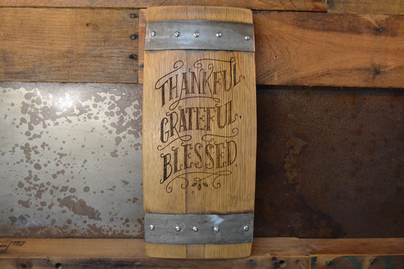 Thankful Grateful Blessed Wine Barrel Stave Sign