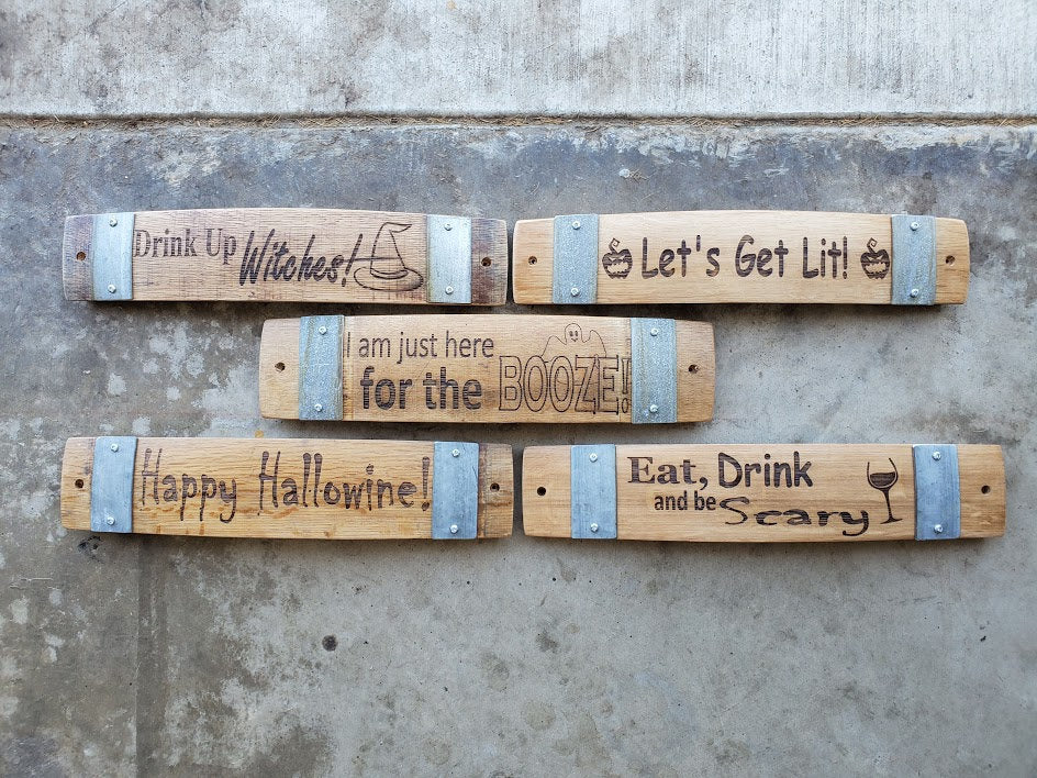 Wine Barrel Stave Signs/ Halloween/Sayings/Personalized/Laser Engraved/Gift Ideas/Wine Sayings/Free Shipping