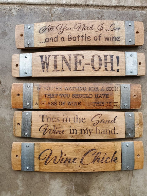 Wine Sayings Wine Barrel Stave Signs