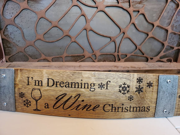 I'm Dreaming of a Wine Christmas Wine Barrel Stave Sign