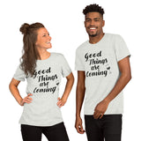 """Good Things are Coming"" Short-Sleeve Unisex T-Shirt"