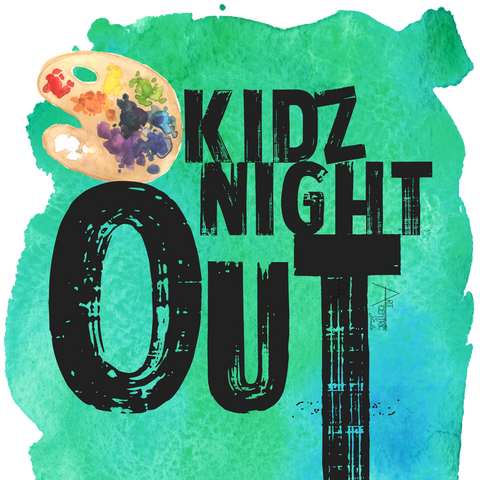 KiDz NiGhT OuT!!!  'Adventure Awaits' - Jan. 13th