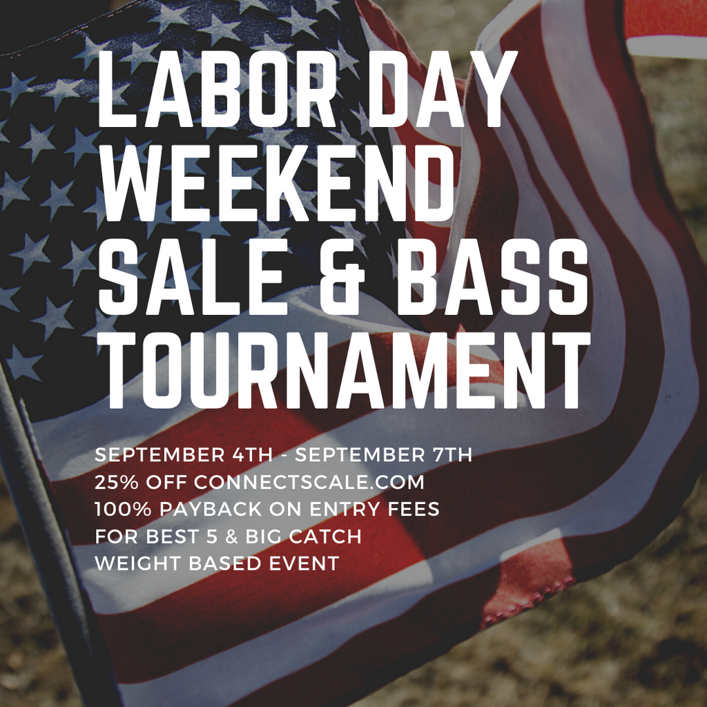 Labor Day Weekend Sale and Bass Tournament