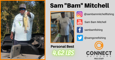 "Sam ""Bam"" Mitchell Angler Profile Connect Outdoors Pro Staff Team"
