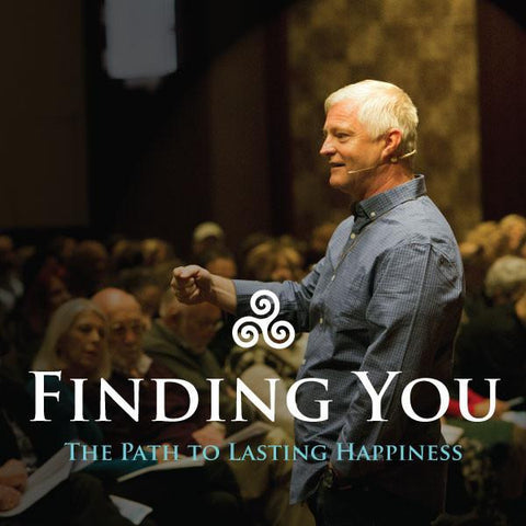 Finding You, The Path to Lasting Happiness