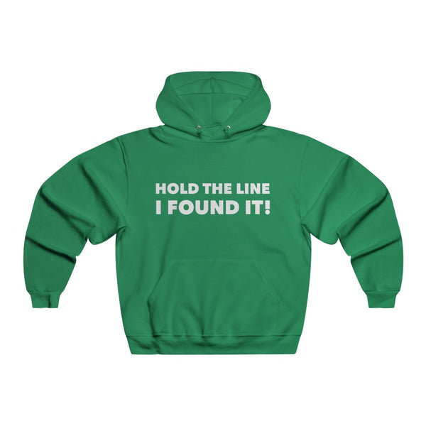 Hold The Line - I Found It Hoodie