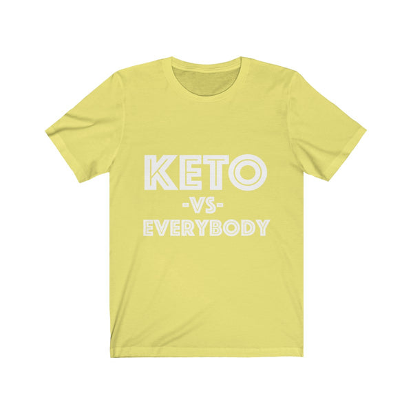 Keto Vs. Everybody Tee