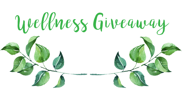 Wellness Giveaway