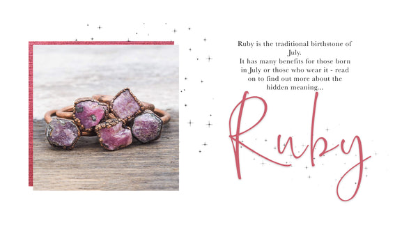 The July Birthstone; Ruby