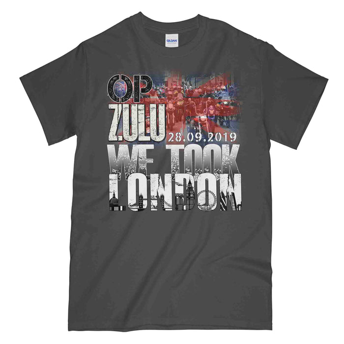 OP ZULU WE TOOK LONDON 28.9.19 Printed T-Shirt