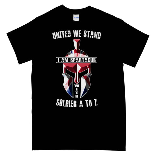I AM SPARTACUS We Stand With SOLDIER A to Z Printed T-Shirt