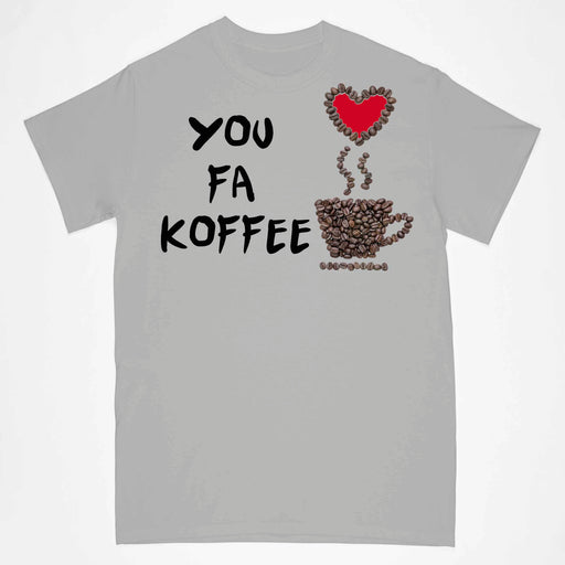 YOU FA KOFFEE PRINTED T-SHIRT