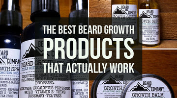 The Best Beard Growth Products that Actually Work