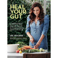 Heal Your Gut by Lee Holmes