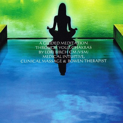 A Guided Meditation Through Your Chakras CD