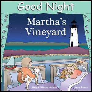 Good Night Martha's Vineyard by Megan Weeks Adams