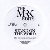 Stand On The Word - Edits By Mr. K 7""