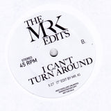 Love Is The Message / I Can't Turn Around - Edits By Mr. K 7""