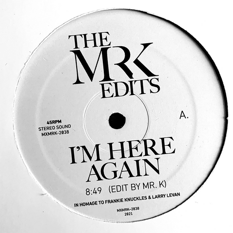 I'm Here Again / Girl You Need A Change Of Mind - Edits By Mr. K 12""