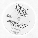 What Can I Do For You? / Messin' With My Mind - Edits By Mr. K 7""