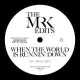 Voices / When The World Is Runnin' Down - Edits By Mr. K 7""