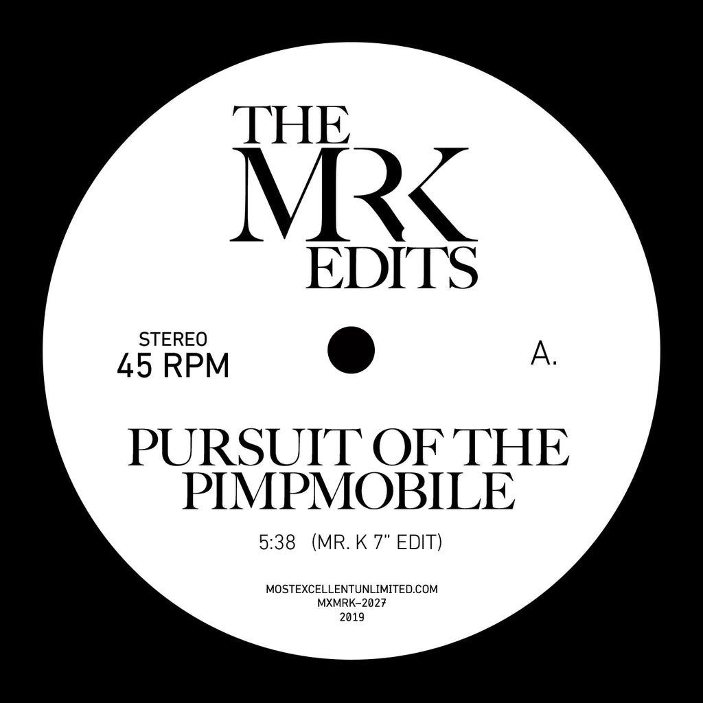 Pursuit of the Pimpmobile / Isabelle & The Rain - Edits By Mr. K 7""