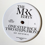 One Step Back, Two Steps Front / Funk It - Edits By Mr. K 12""