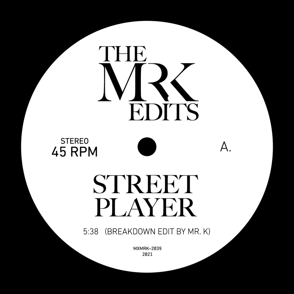 Street Player / Get Up, Get Into It, Get Involved - Edits By Mr. K 7""