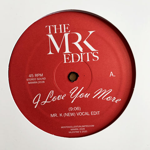 I Love You More - Edits by Mr. K