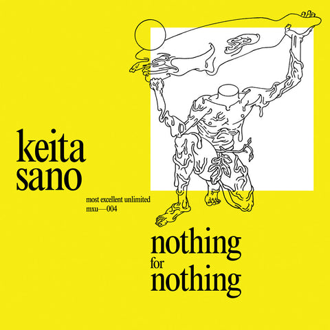 Nothing for Nothing - Keita Sano 12""