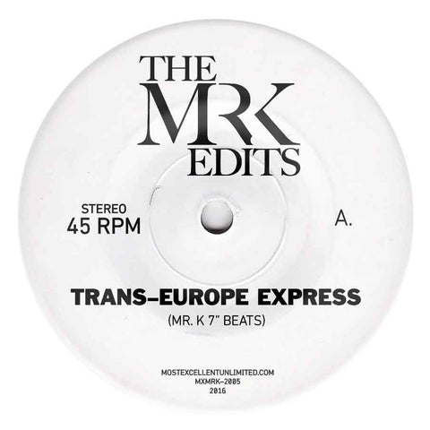 Trans-Europe Express - Edits By Mr. K 7""