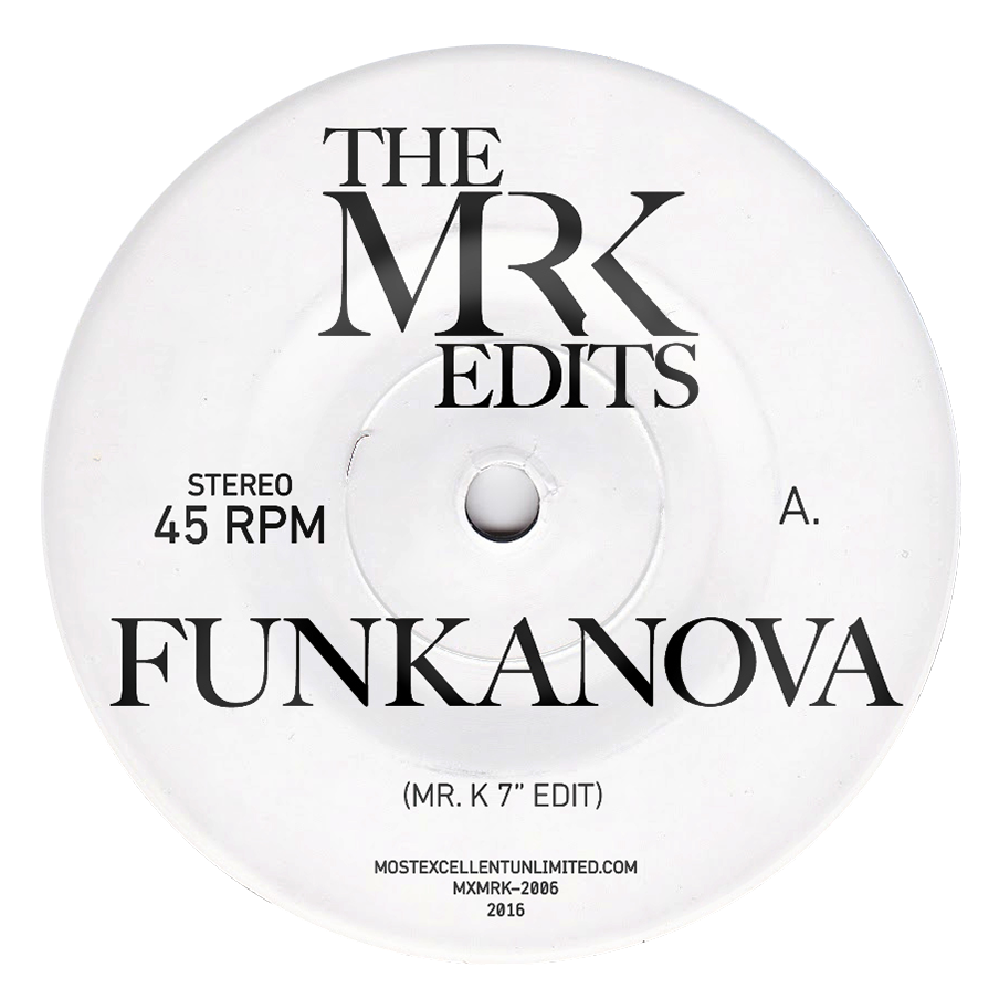 Funkanova / Sex - Edits By Mr. K 7""