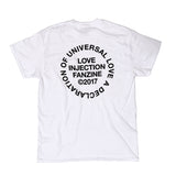 "Love Injection ""Universal Love"" Tee"
