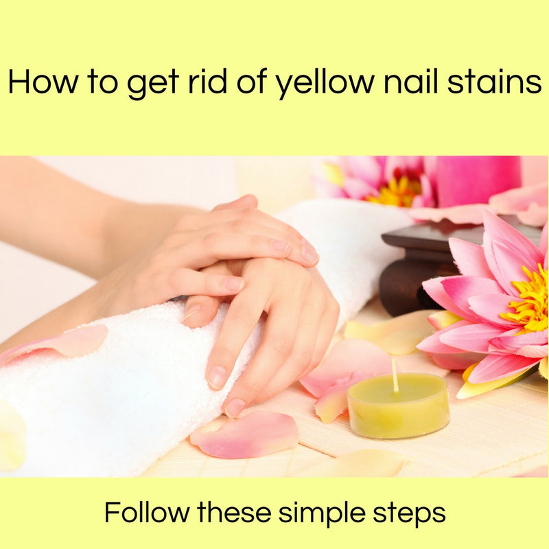 How to get rid of yellow nail stains