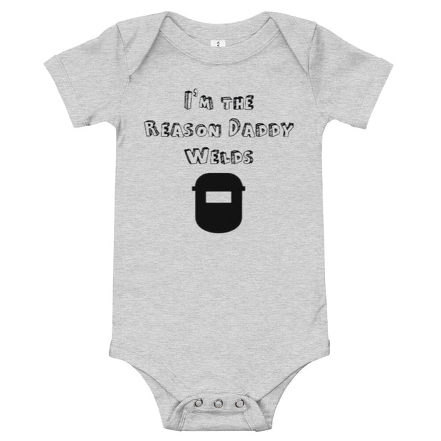 The Reason Daddy Welds Infant Printed Onesie