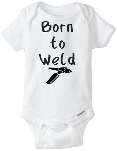 Born to Weld Printed Infant Organic Onesie