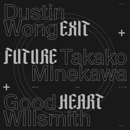 Dustin Wong + Takako Minekawa + Good Willsmith - Exit Music Heart Vinil - Salvaje Music Store MEXICO