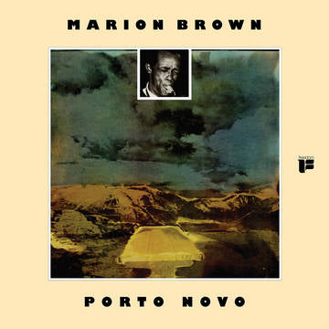 Marion Brown - Porto Novo (Colored Vinyl, limited to 1500, indie exclusive)