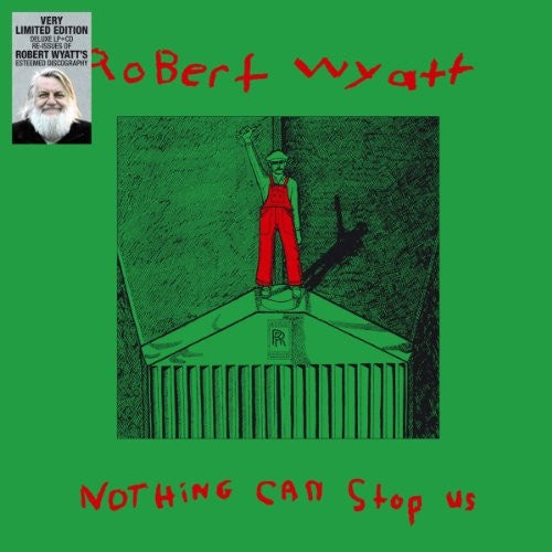Robert Wyatt - Nothing Can Stop Us Vinil - Salvaje Music Store MEXICO