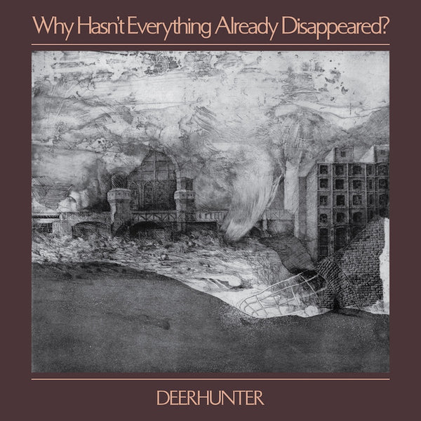 Deerhunter - Why Hasn't Everything Already Disappeared? (color vinyl) Vinil - Salvaje Music Store MEXICO