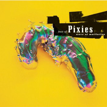 Pixies - Wave Of Mutilation: Best Of Pixies (2xLP) Vinil - Salvaje Music Store MEXICO