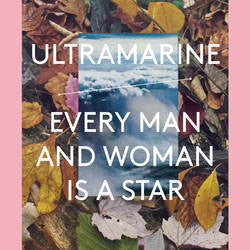 Ultramarine - Every Man And Woman Is A Star (3xLP)