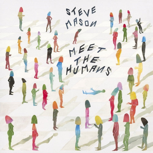 Steve Mason - Meet The Humans Vinil - Salvaje Music Store MEXICO