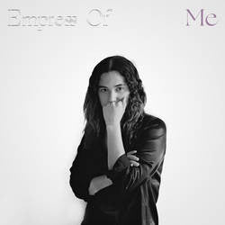 Empress Of - Me Vinil - Salvaje Music Store MEXICO